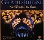 La grand-messe de Gilles vigneault CD
